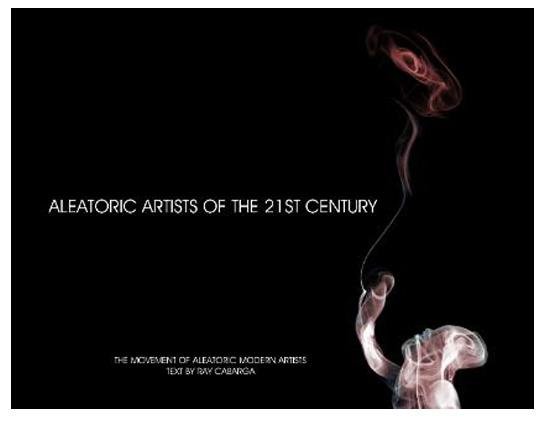 Book: ALEATORIC ART OF THE 21 CENTURY- INCLUDING WORKS BY MIKE BLOOM
